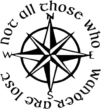 Travel Decal Not All Who Wander Are Lost Car Decal Lost Decal Compass Decal Not All Who Wander Are Lost Decal LOTR Gift Wander Decal Not All Who Wander Are Lost Gift