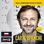 Carte blanche | Jacek Lusinski