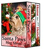 Paws and Claws for Christmas: A three-book boxed set