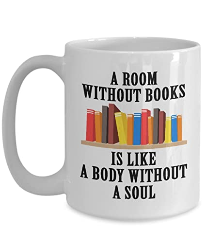A Room Without Books Is Like Body Soul