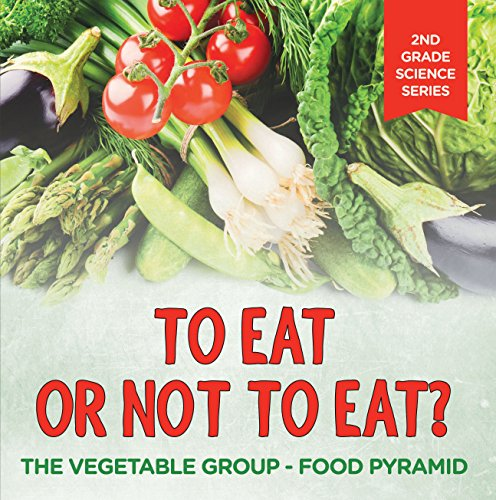 Eat Not Vegetable Group Pyramid ebook