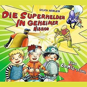Die Superhelden in geheimer Mission (Die Superhelden 2) Hörbuch