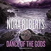 Dance of the Gods: Circle Trilogy, Book 2 | Nora Roberts