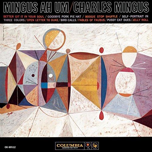 CD : Charles Mingus - Mingus Ah Um (remastered) (Remastered)