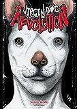 Virgin Dog Revolution - tome 1 (1)