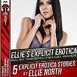Ellie's Explicit Erotica | Ellie North
