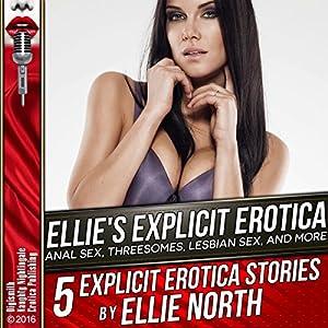Ellie's Explicit Erotica Audiobook