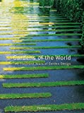 img - for Gardens of the World: Two Thousand Years of Garden Design book / textbook / text book