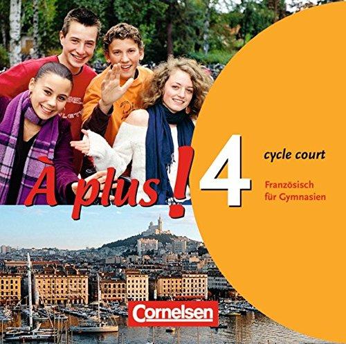 À plus ! - Ausgabe 2004: Band 4 (cycle court) - Audio-CDs