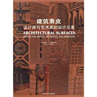 Architectural Surfaces: Details For Artists. Architects. and Designers