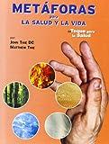 Metáforas para la salud y la vida : de toque para la salud