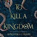 To Kill a Kingdom Hörbuch von Alexandra Christo Gesprochen von: Jacob York, Stephanie Willis