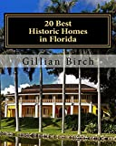 From simple cracker homes to palatial mansions, 20 Best Historic Homes in Florida covers a diverse collection of historic attractions that are all open to the public for tours. Each chapter focuses on a particular historic home and its occupa...