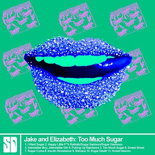 Too Much Sugar ()