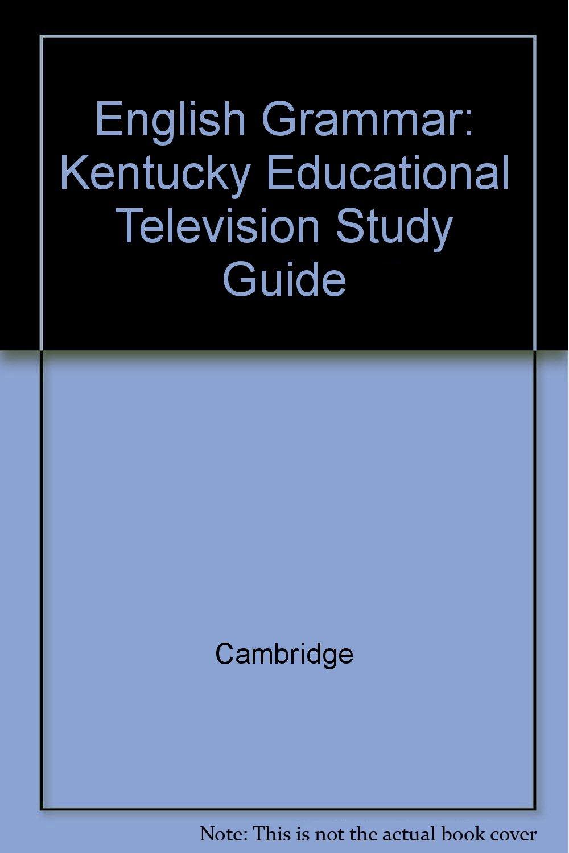 English Grammar Kentucky Educational Television Study Guide