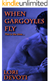 When Gargoyles Fly