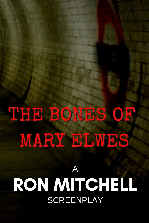 The Bones of Mary Elwes: Amazon.es: Mitchell, Ron: Libros en ...
