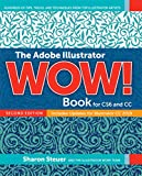 The Adobe Illustrator WOW! Book for CS6 and CC (2nd Edition)