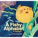 A Fishy Alphabet in Hawaii