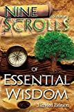 img - for Nine Scrolls of Essential Wisdom: From The Book Essential Wisdom - Personal Development and Soul Transformation (Volume 1) book / textbook / text book