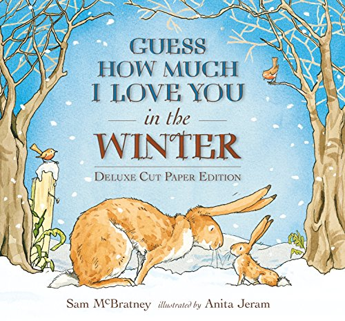 Guess How Much I Love You in the Winter: Deluxe Cut Paper Edition by Candlewick Press