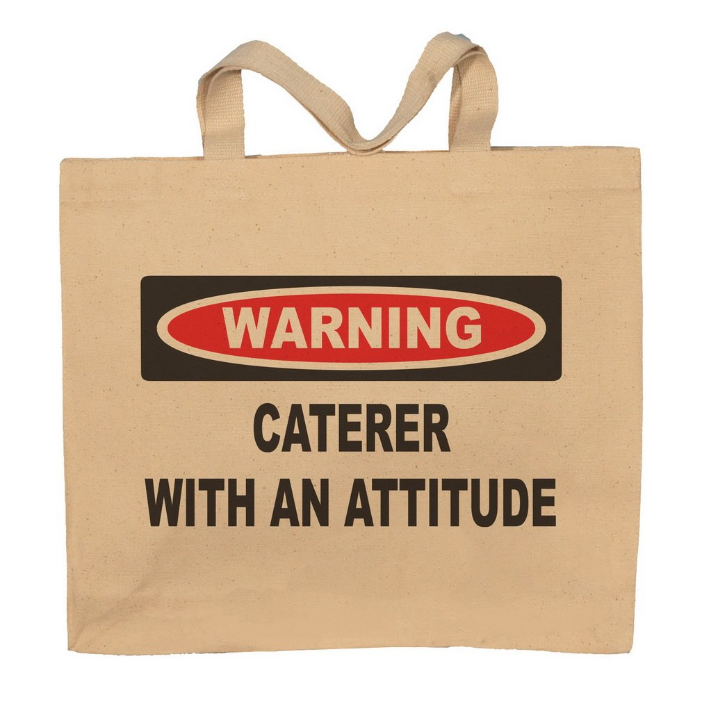 Caterer With An Attitude Totebag Bag