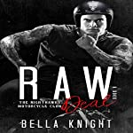 Raw Deal: The Nighthawks MC, Book 8 | Bella Knight
