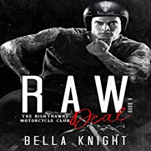 Raw Deal: The Nighthawks MC, Book 8 Audiobook by Bella Knight Narrated by Charlee Prescott