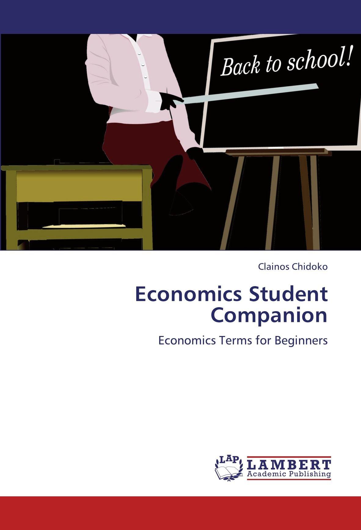 Read Online Economics Student Companion: Economics Terms for Beginners ebook
