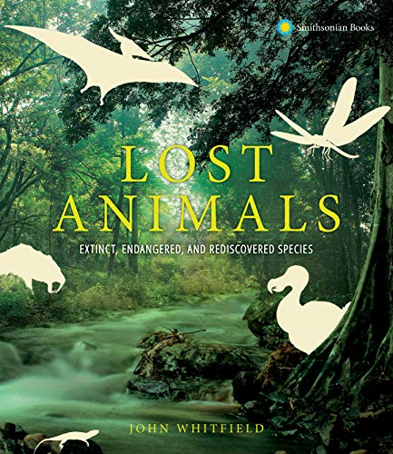 Book Cover: Lost Animals: Extinct, Endangered, and Rediscovered Species