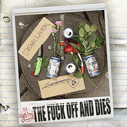 Off Liver - Dear Liver [Explicit]