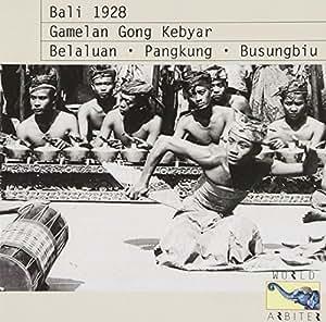Bali 1928: Gamelan Gong Kebyar
