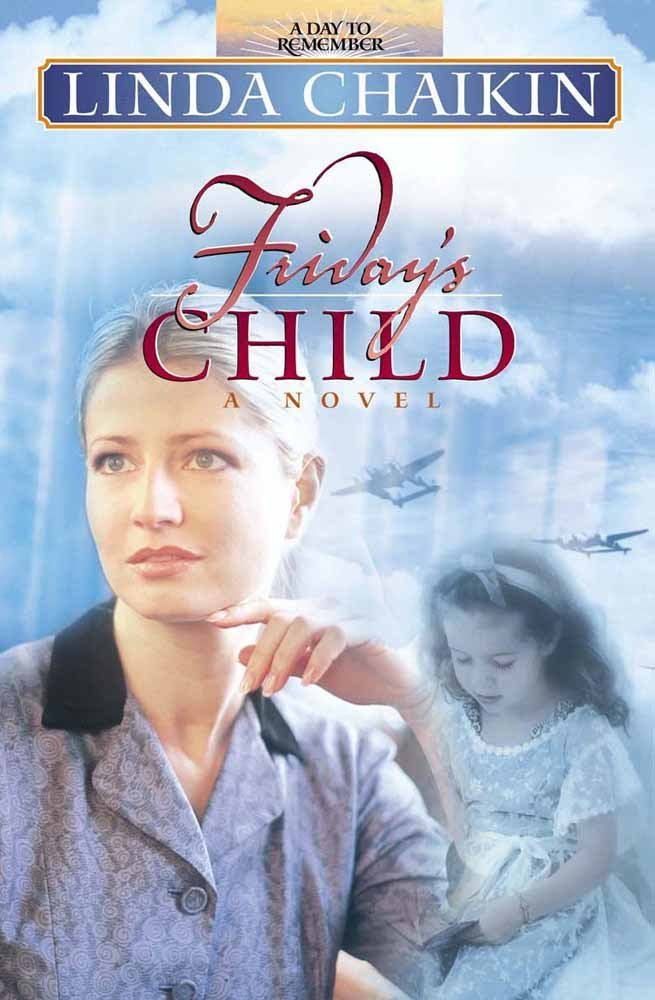 Friday's Child (A Day to Remember Series #5)
