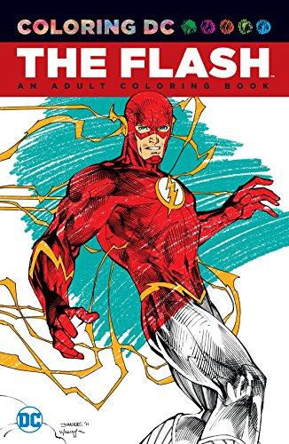 The Flash: An Adult Coloring Book (Coloring (Halloween Language Arts Activities Grade 1)