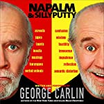 Napalm & Silly Putty | George Carlin