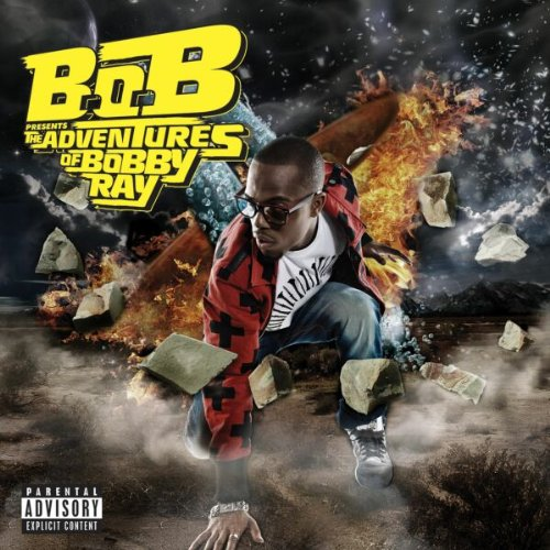 B.o.b - B.o.b Presents The Adventures Of Bobby Ray +bonus - Zortam Music
