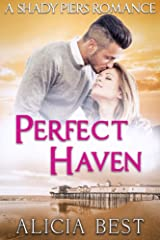 Perfect Haven (Shady Piers Romance) Kindle Edition