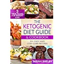 The Ketogenic Diet Guide & Cookbook: 50+ Easy and Low-Carb Recipes, 3 Meal Plans for Weight Loss