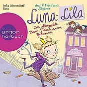 Das allergrößte Beste-Freundinnen-Geheimnis (Luna-Lila 1)   Anu Stohner, Friedbert Stohner