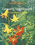 Growing Wildflowers, Marie Sperka, 0060139595