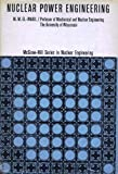 img - for Nuclear Power Engineering (McGraw-Hill Series in Nuclear Engineering) book / textbook / text book