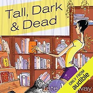 Tall, Dark, and Dead Hörbuch