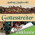 Gottesstreiter (Narrenturm-Trilogie 2) Audiobook by Andrzej Sapkowski Narrated by Elmar Börger