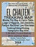 El Chalten Trekking Map Monte Fitz Roy & Cerro Torre Lago O'Higgins, Del Desierto Parque Nacional Los Glaciares Trekking…