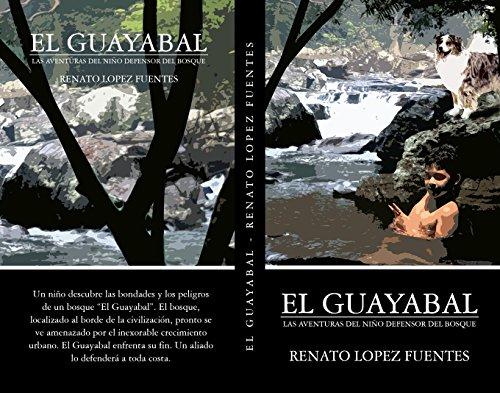 Descargar Libro El Guayabal Renato Lopez Fuentes