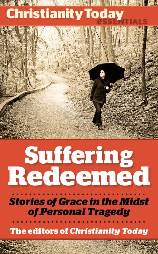 Hardship Redeemed: Stories of Grace in the Midst of Personal Tragedy (Christianity Today Essentials)