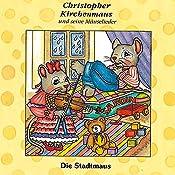 Die Stadtmaus (Christopher Kirchenmaus und seine Mäuselieder 9) | Gertrud Schmalenbach