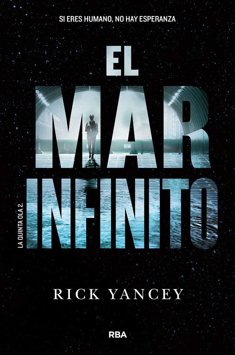 La quinta ola 2. El mar infinito. (FICCIÓN YA): Amazon.es ...