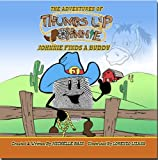 The Adventures of Thumbs up Johnnie Johnnie Finds A Buddy, Michelle Bain, 0976142163