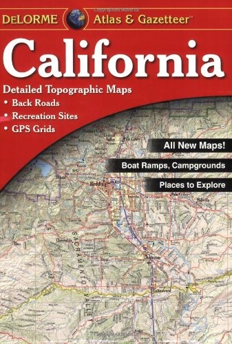 Delorme California Atlas & Gazetteer (Delorme Atlas & Gazetteer)